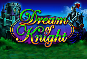 Dream of Knight